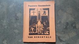 Boekje Herentals Populaire Geschiedenis Van Herentals - Herentals