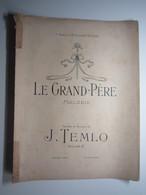 PARTITION LE GRAND PERE MELODIE TEMLO DURAND BRUNON 27 X 35 Cm Env - Musique & Instruments