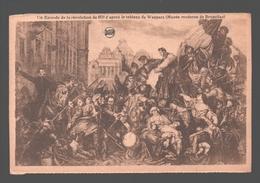 België / Belgique / Brussel / Bruxelles - Un épisode De La Révolution De 1830 D'après Le Tableau De Wappers - Histoire