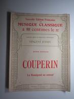 PARTITION COUPERIN LE ROSSIGNOL EN AMOUR OEUVRES ORIGINALES VINCENT D'INDY EDITION SENART 27 X 35 Cm Env - Musique & Instruments