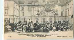 22995 - TROYES - MANIFESTATION DES VIGNERONS / AVRIL 1911 / APRES L ASSAUT DE LA PREFECTURE - Troyes
