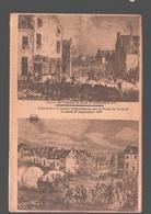 België / Belgique / Brussel / Bruxelles - La Rue De Flandre Le Jeudi 23 Septembre 1830 / Entrèe Des Troupes Hollandaises - Histoire