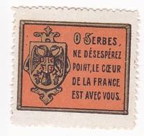 Vignette Militaire Delandre - O Serbes, Ne Désespérez Point, Le Coeur De La France Est Avec Vous - Militärmarken