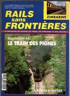 Rails Sans Frontières N°23 De Nice à Digne Avec Le Train Des Pignes - Des BB 9400 Aux BB 9600 - Balade Tyrolienne - Chemin De Fer
