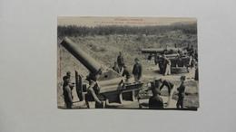 CPA : Militaria > Guerre 1914-18 : Artillerie De Cote :Batterie  Des Mortiers De 270 - Guerre 1914-18
