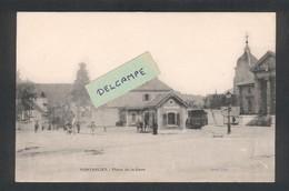 Pontarlier - Place De La Gare - Tacot Pontarlier-Mouthe - Octroi - Pontarlier