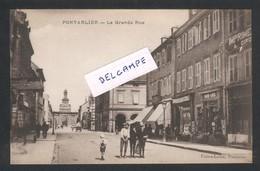 Pontarlier - La Grande-Rue - Pontarlier