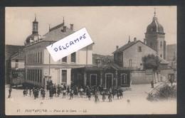 Pontarlier -Place De La Gare Et Ancienne Gare Du Tacot Pontarlier-Mouthe  LL N° 17 - Pontarlier