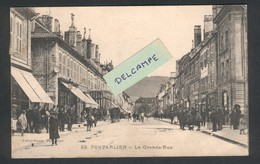 Pontarlier -La Grande-Rue - Faivre-Locca N° 29 - Pontarlier