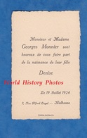 Carte Ancienne - MULHOUSE - Monsieur & Mme Georges MONNIER , Naissance De Denise - 19 Juillet 1924 - Naissance & Baptême