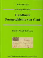Schäfer Handbuch Postgeschichte Genf; Histoire Postale De Genève - Suisse