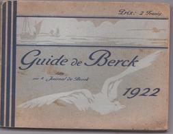 Rarissime Guide De Berck (62) 1922 Par Le Journal De Berck 144 P + Publicités + 6 CPA Rares Intercalées - Picardie - Nord-Pas-de-Calais