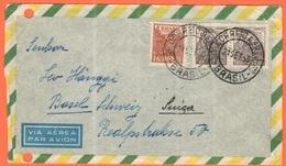 BRASILE - BRASIL - 1953 - 0,20 + 2 X 2,00 - Par Avion - Viaggiata Da Brasil Per Basel, Suisse - Brasile