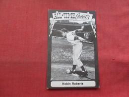 Baseball All Time Greats====  Robin Roberts     Ref 3333 - Baseball