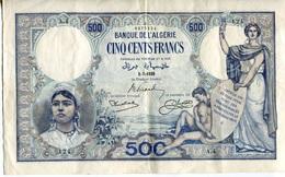 Billet De La Banque De L'ALGERIE - CINQ CENTS FRANCS - 1-7-1926 - Algerije