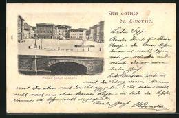 Cartolina Livorno, Piazza Carlo Alberto - Livorno