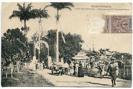 MARTINIQUE * FORT De FRANCE L'Entrée De La Compagnie Transatlantique ( Très Animée ) Ecrite En 1911 - Fort De France