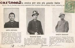 OSSOLA EROICA PER UNA PIU GRANDE ITALIA SAPPA GIOVANNI MAGISTRI GUIDO DINETTI GRAZIANO PATRIOTTICA GUERRA - Personajes