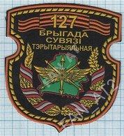 BELARUS / Patch Abzeichen Parche Ecusson / Army. Armed Forces 127 Territorial Brigade. Communication. - Blazoenen (textiel)