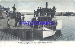 111798 CHILE VALDIVIA ESPLANADA CON VAPOR SHIP SAN PEDRO POSTAL POSTCARD - Chile