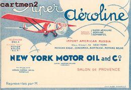 "SALON-DE-PROVENCE PUBLICITE "" SUPER AEROLINE "" HUILE MOTEUR AVION AVIATION NEW-YORK RUSSIA PLANE - Otros"