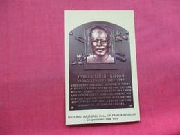 Joshua {Josh} Gibson     National Baseball Hall Of Fame & Museum  Cooperstown NY        Ref 3334 - Baseball