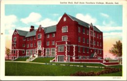 Indiana Muncie Lucina Hall Ball State Teachers College Curteich - Muncie