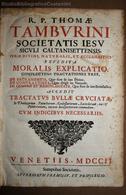 TAMBURINI TOMMASO: MORALIS EXPLICATIO + TRACTATUS BULLA CRUCIATA VENEZIA 1702 SUMPTIBUS SOCIETATIS IN FOGLIO P.PERGAMENA - Old Books