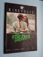 KINEPOLIS Nr. 91 * 27/06 > 03/07 The RACHEL PAPERS ( Zie - Voir Photo ) Anno 1990 ! - Magazines