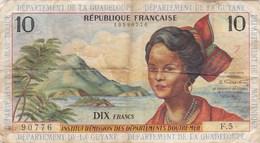 France - Institut D'Emission Des Départements D'Outre-Mer - Martinique Guadeloupe Guyane - Billet De 10 Francs - Other