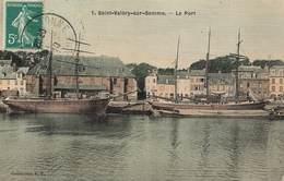 80 St Saint Valéry Sur Somme Le Port Cpa Cachet 1910 - Saint Valery Sur Somme