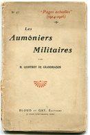 M. Geoffroy De GRANDMAISON Les Aumôniers Militaires 1915 - Libros, Revistas, Cómics