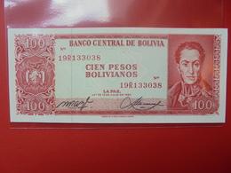 BOLIVIE 100 PESOS 1962 PEU CIRCULER/NEUF - Bolivia