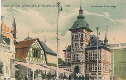 CPA - Belgique - Brussels - Bruxelles -  Exposition Universelle 1910 - Pavillon De La Ville De Liège - Universal Exhibitions