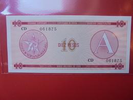"""CUBA 10 PESOS SERIE """"A"""" PEU CIRCULER/NEUF - Cuba"""