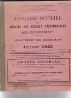 INTROUVABLE ANNUAIRE OFFICIEL REGION SUD EST 1928 DES ABONNES AUX RESEAUX TELEPHONIQUES / DEPARTEMENTS 04/05/06/13/26/83 - Telephone Directories