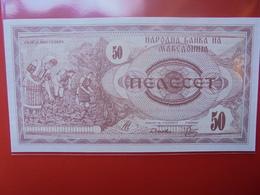 MACEDONIE 50 DINARA 1992 PEU CIRCULER/NEUF - Macédoine