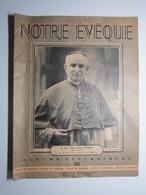 1952 NOTRE ÉVÊQUE Mgr Louis CHIRON Évêque De LANGRES ALBUMS LITURGIQUES + MORT DU PAPE Léon XIII - Livres, BD, Revues