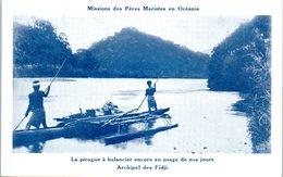 OCEANIE - FIDJI -- La Pirogue à Balancier Encore En - Fiji