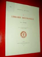 La Librairie Roumanille  Avignon Au XIXe  Emile Ripert 1934 E.O.  Félibrige  Frédéric Mistral.... - Provence - Alpes-du-Sud