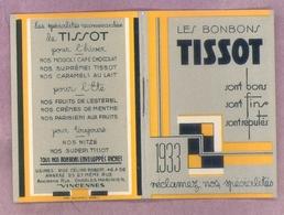 """1933 - CARNET CALENDRIER - LES BONBONS """"TISSOT"""" à VINCENNES (94) - Ormat Fermé (5 X 8 Cm) - Très Bel état - Calendriers"""
