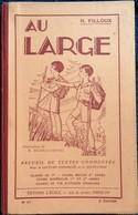 H. Filloux - Au Large - Éditions De L' École - Recueil De Textes Commentés . - Livres, BD, Revues