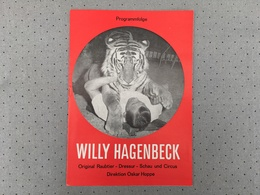 CIRQUE - CIRCUS - ZIRKUS - Programme - Willy Hagenbeck - 1967 - Programmes