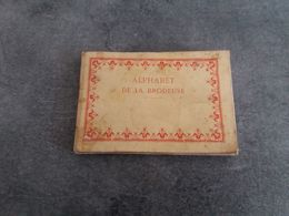 Ancien Petit Livre L'Alphabet De La Brodeuse - éditions TH. De Dillmont - - Stickarbeiten