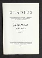 Militaria - Gladius - Etudes Armes Anciennes Armement - Tomo IX - 1^ Ed. 1970 - Documentos