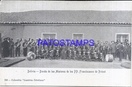 111855 BOLIVIA POTOSI COSTUMES BANDA DE LAS MISIONES DE  LOS PP FRANCISCANOS POSTAL POSTCARD - Bolivia