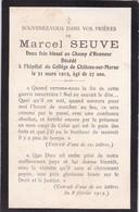 AVIS DE DECES  DE MARCEL  S,,,,E   2 FOIS BLESSE AU CHAMP D' HONNEUR  1915 ,, EXTRAIT DE L' Une De Ses LETTRES,,,TBE - Obituary Notices