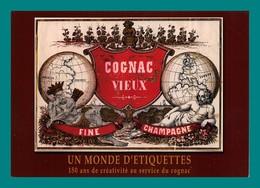 16 Cognac Un Monde D' Etiquettes Cognac Vieux ( Mappemonde, Vigne Barriques, Tonneaux ) ( Carte A Pub ) - Cognac