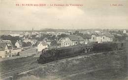SAINT PAIR SUR MER - Le Passage Du Tramway. - Saint Pair Sur Mer
