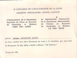 POSTE AERIENNE - INAUGURATION DE LA LIGNE AERIENNE PHOM-PENH-HANOI-CANTON. INVITATION PAR L'AMBASSADEUR DE LA CHINE - Documentos Antiguos